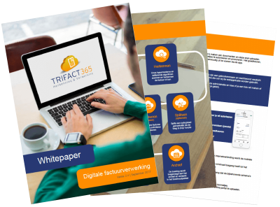 Whitepaper Digitale Factuurverwerking TriFact365